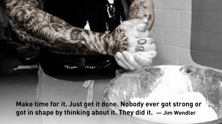 Jim Wendler Quote